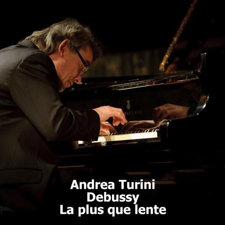 Andrea Turini_Debussy_La plus que lente
